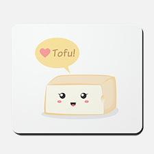 Kawaii tofu asking people to love tofu Mousepad