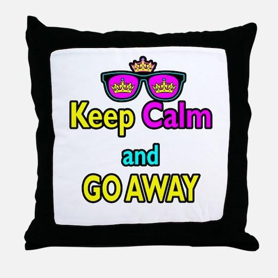 Crown Sunglasses Keep Calm And Go Away Throw Pillo