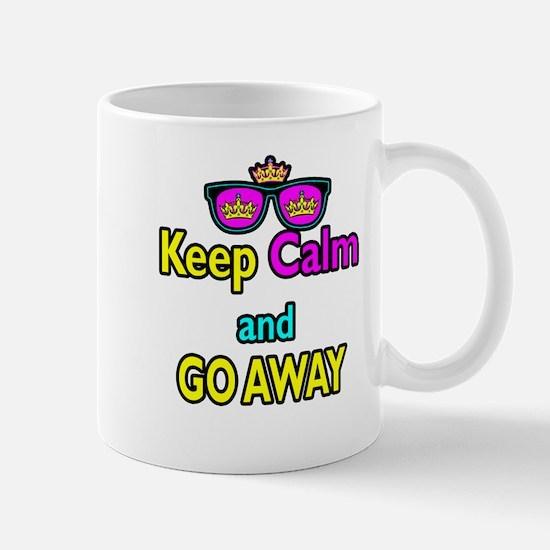 Crown Sunglasses Keep Calm And Go Away Mug
