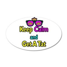 Crown Sunglasses Keep Calm And Get A Tat Wall Decal