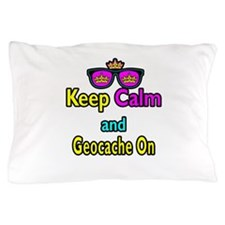 Crown Sunglasses Keep Calm And Geocache On Pillow