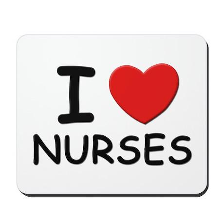 I love nurses Mousepad