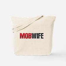 Mob Wife Tote Bag