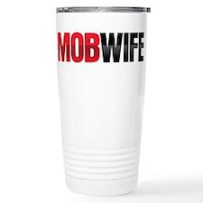 Mob Wife Travel Mug