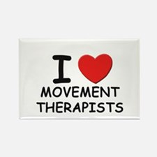 I love movement therapists Rectangle Magnet