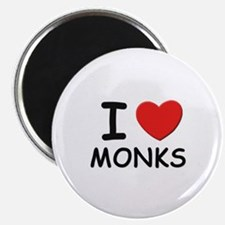 I love monks Magnet