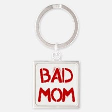 Bad Mom Keychains