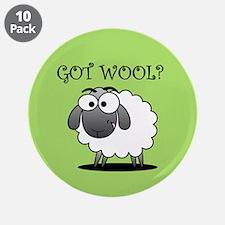 """GOT WOOL? 3.5"""" Button (10 pack)"""