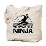 Trust Me Im A Ninja Tote Bag