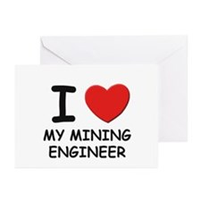 I love mining engineers Greeting Cards (Package of