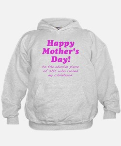 Happy Mothers Day... Hoodie