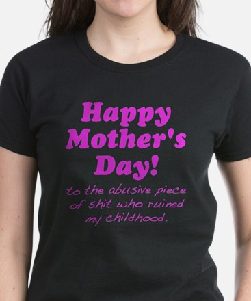 Happy Mothers Day... T-Shirt