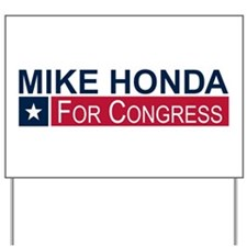Elect Mike Honda Yard Sign