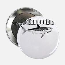 "tough cookie shark 2.25"" Button"