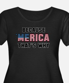 Because 'Merica T