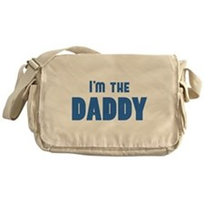 Who's the DADDY? I'm the DADDY desgin Messenger Ba