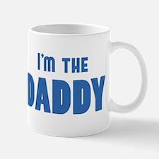 Who's the DADDY? I'm the DADDY desgin Mug