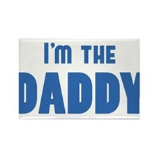 Who's the DADDY? I'm the DADDY desgin Rectangle Ma