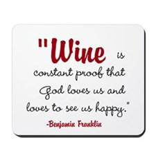 Wine is constant proof that God loves us and loves