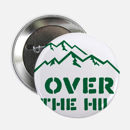 "Over the hill mountain range design 2.25"" Button"