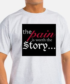 Pain-Worthy Story T-Shirt