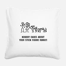 Anti Stick Figure Family Square Canvas Pillow