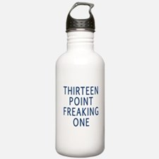 thirteen point freaking one Water Bottle