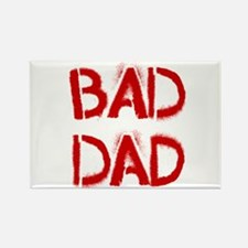 Bad Dad Rectangle Magnet