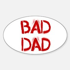 Bad Dad Decal
