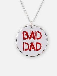 Bad Dad Necklace