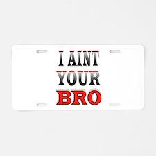 NO BRO Aluminum License Plate