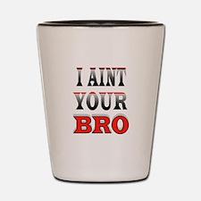 NO BRO Shot Glass