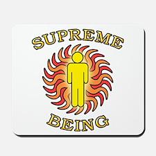 Supreme Being Mousepad