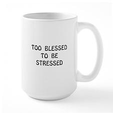 Blessed Stressed Mug