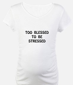 Blessed Stressed Shirt