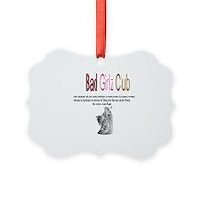 Bad Girlz Club 3 Ornament