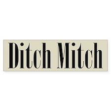 Ditch Mitch Bumper Sticker - Black on Gray