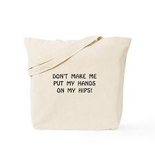Hands On Hips Tote Bag