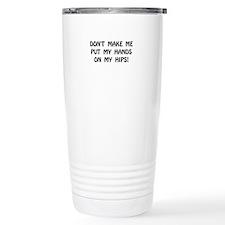 Hands On Hips Travel Mug