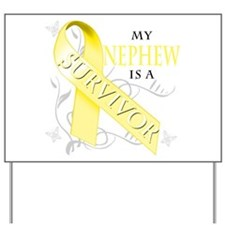 My Nephew is a Survivor (yellow) Yard Sign