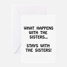 Happens Sisters Greeting Card