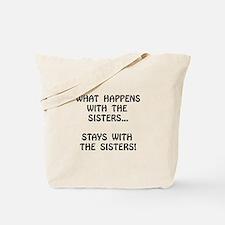 Happens Sisters Tote Bag