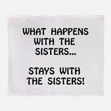 Happens Sisters Throw Blanket