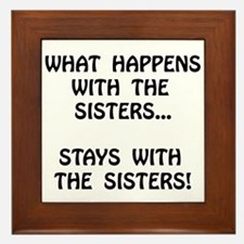 Happens Sisters Framed Tile