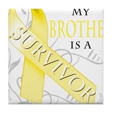 My Brother is a Survivor (yellow) Tile Coaster
