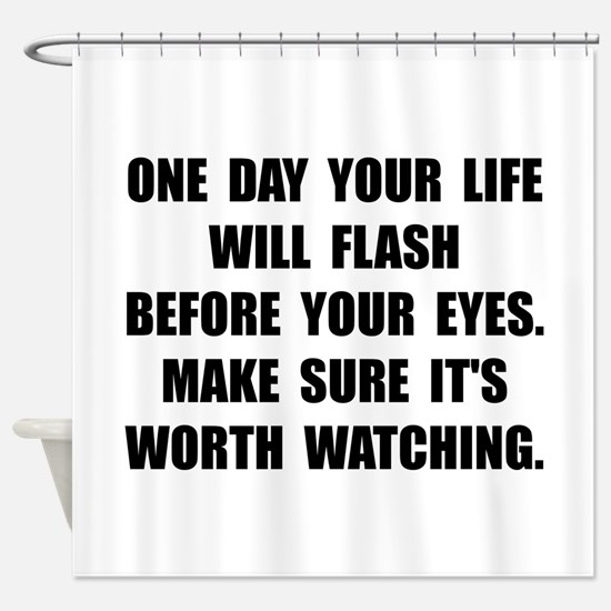 Life Flash Shower Curtain