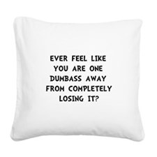 Losing It Square Canvas Pillow