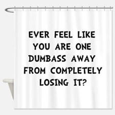 Losing It Shower Curtain