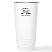 Lost My Horse Travel Mug