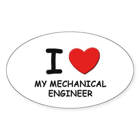 I love mechanical engineers Oval Sticker
